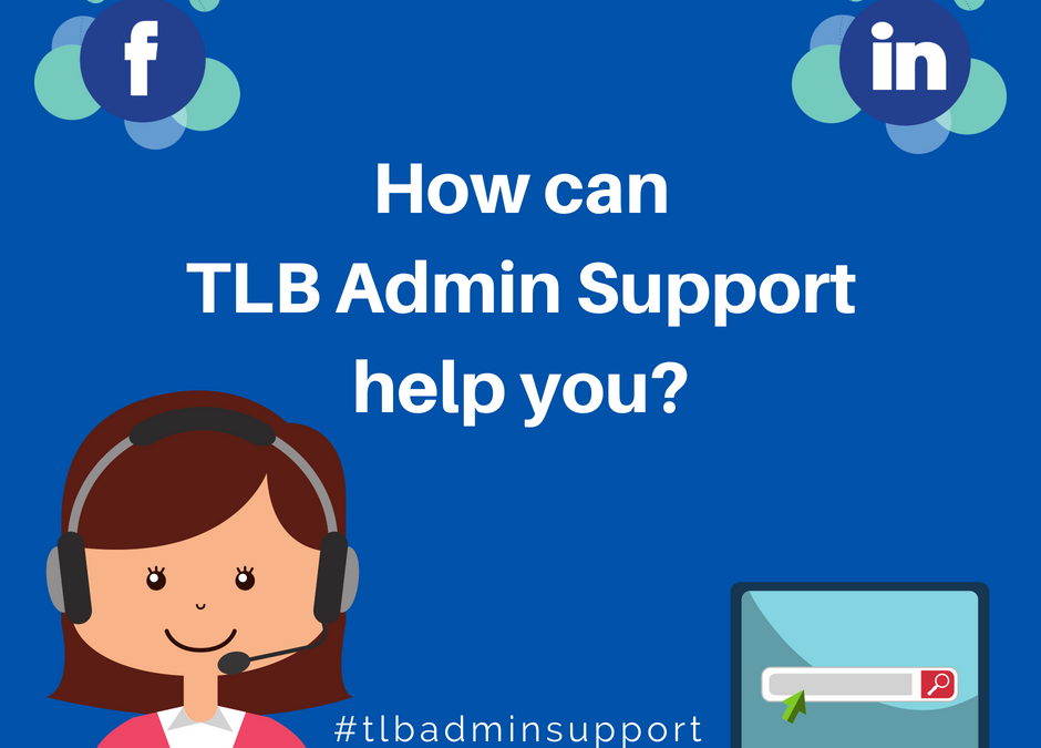 How can TLB Admin Support help you?