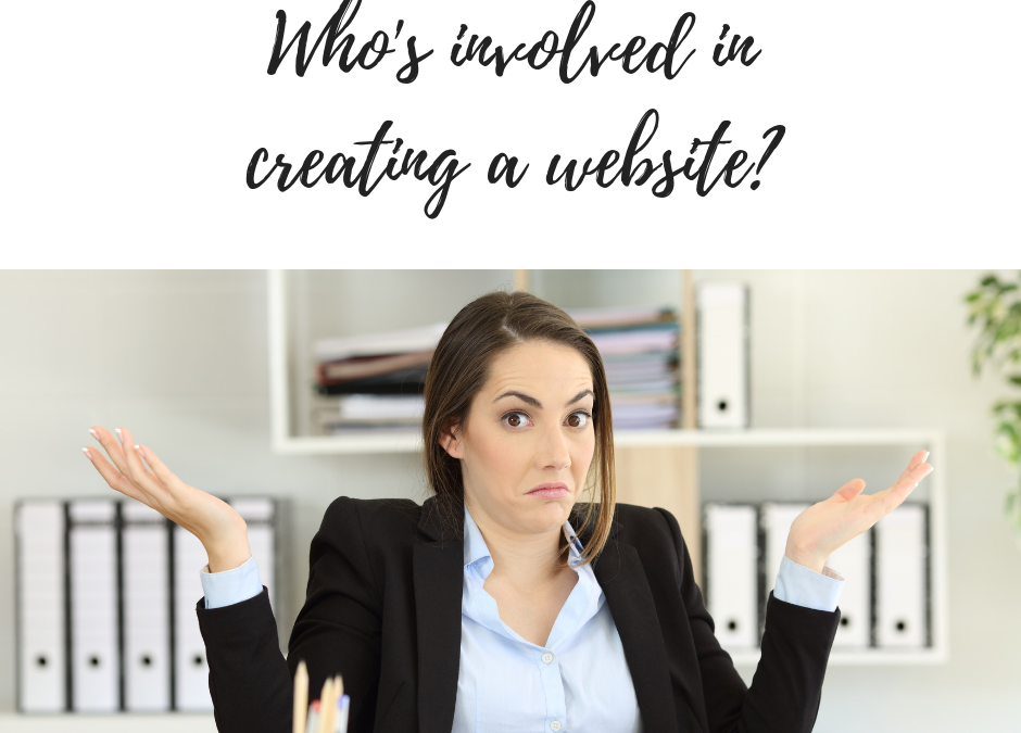 Who's involved in creating a website?