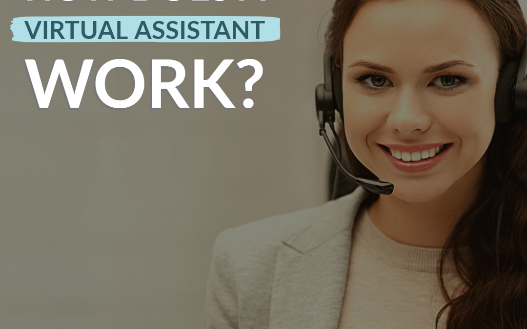 How does a Virtual Assistant work?